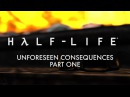 Half-Life Unforeseen Consequences Part One SFM