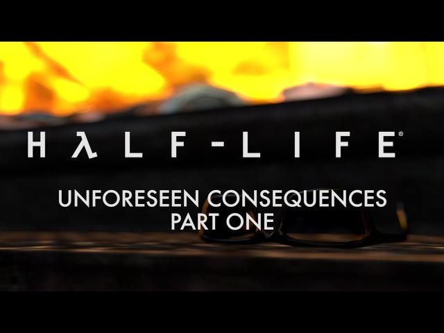 Half-Life Unforeseen Consequences Part One [SFM]