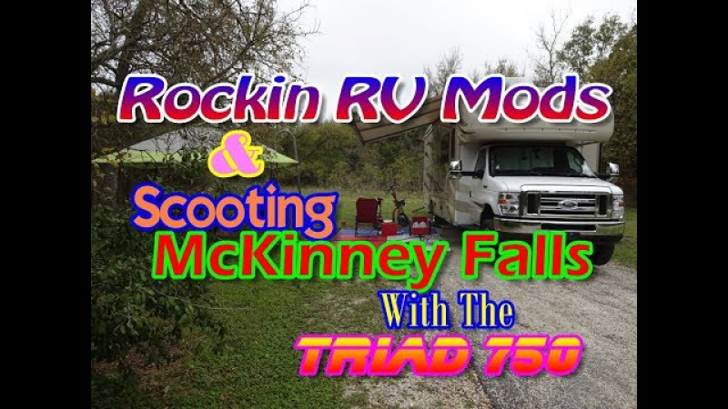 Practically Perfect RV Adjustments And Scootin McKinney Falls On The Triad 750