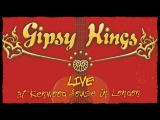 Gipsy Kings - Live at the Kenwood House in London