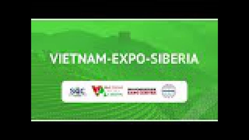 """Những nét chính của triển lãm """" Việt nam- Expo- Sibiri"""""""