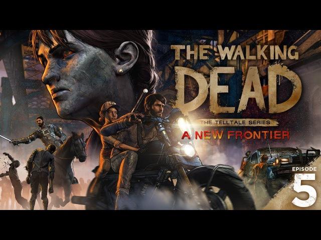 The Walking Dead: A New Frontier - Season Finale - Official Trailer