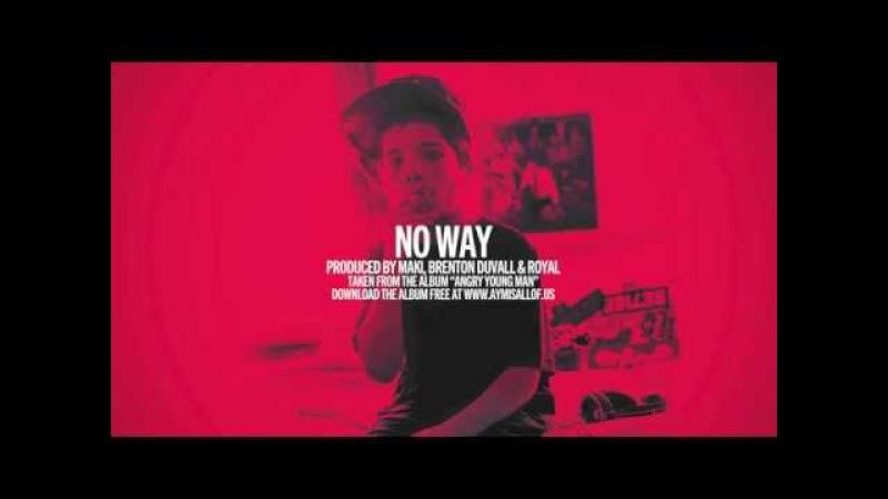 OnCue - No Way (prod. by Maki, Brenton Duvall Royal)