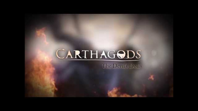 CARTHAGODS -The Devils Dolls (feat Marcel COENEN)