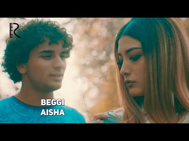Beggi - Aisha | Бегги - Аиша