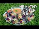 Зимние роллы со свежим, сладким соусом чили. Winter Rolls with Raw Sweet Chilli Dip