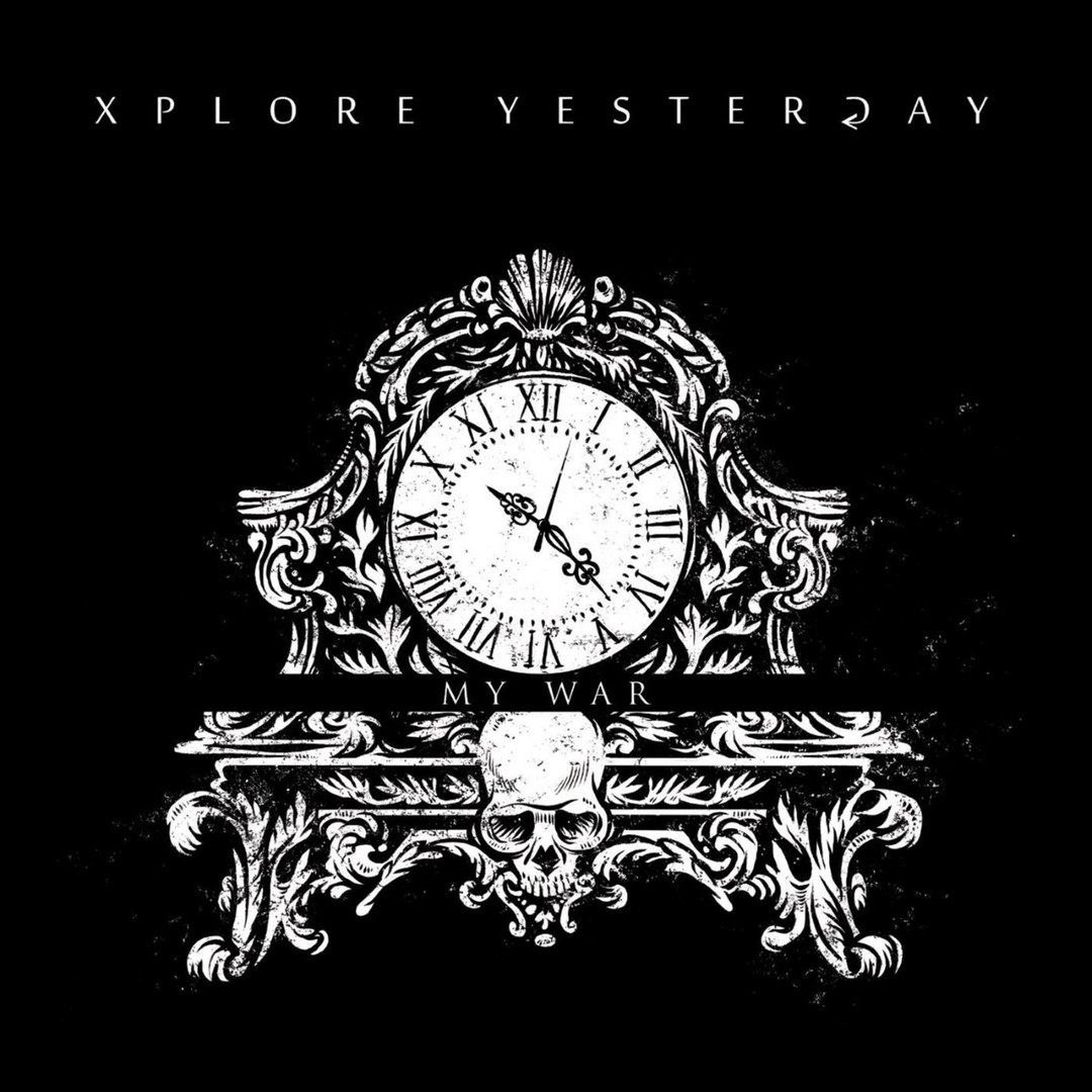 Xplore Yesterday - My War (2017)