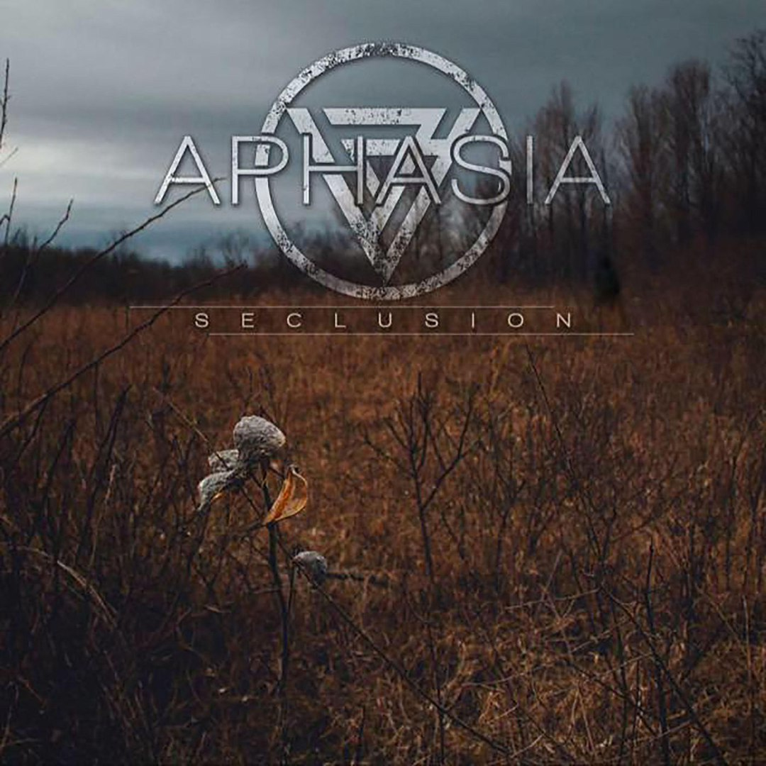 Aphasia - Seclusion [EP] (2017)