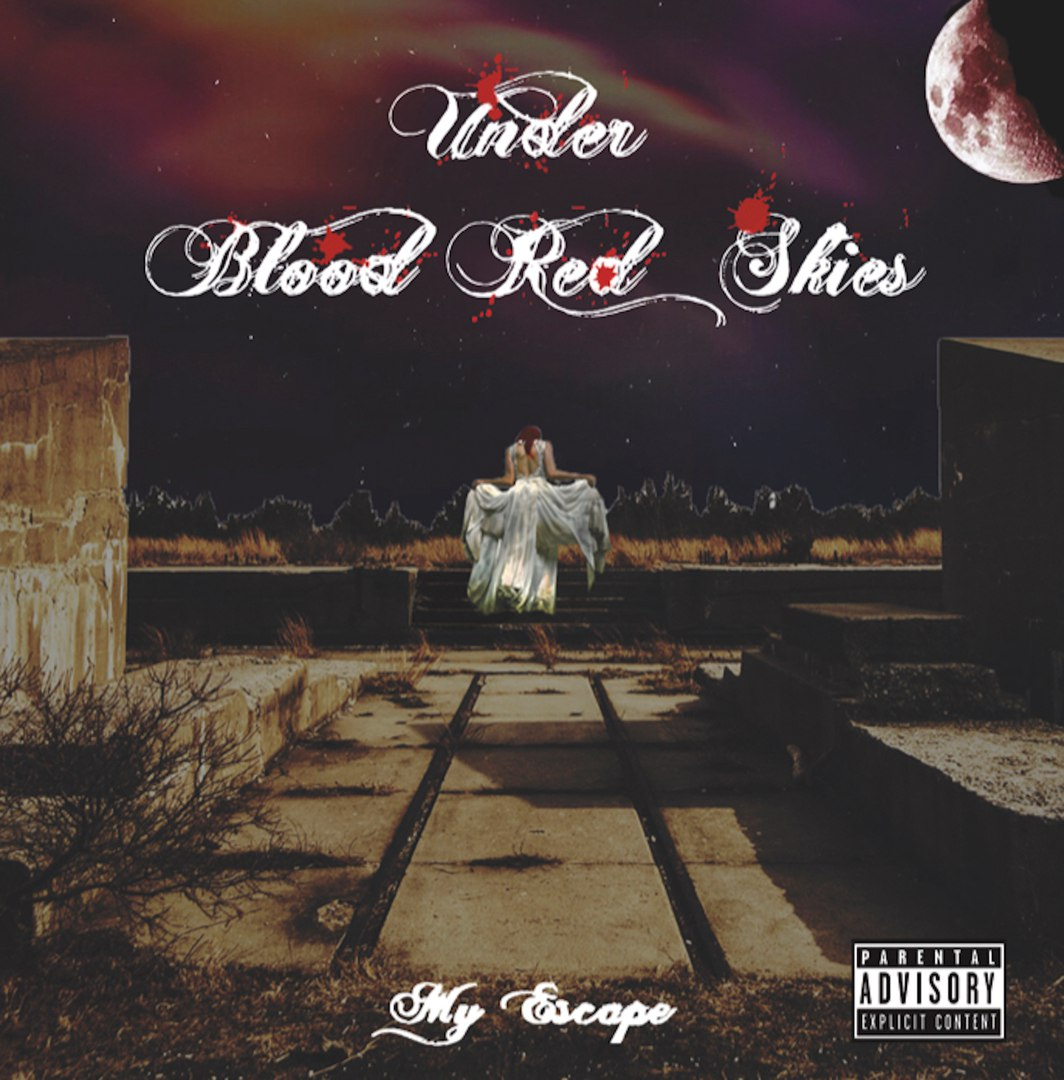 Under Blood Red Skies - My Escape [EP] (2017)