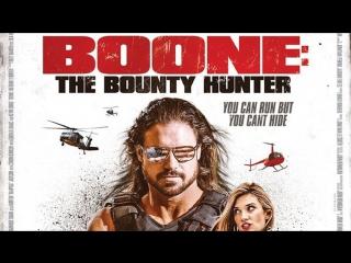 Бун охотник за головами.Boone.The.Bounty.Hunter.2017.
