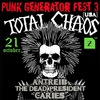Punk Generator Fest 3 Total Chaos (usa) ● 21.10