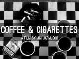 Кофе и сигареты 2003 Режиссер Джим Джармуш драма, комедия, музыка