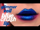 GLIMMER VEIL BLUE CRUSH LIP - Kat Von D Beauty
