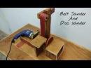 Making A Belt Sander And Disc Sander    Make a Belt Sander Using Drill..