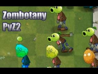 Plants vs. Zombies 2 - Zombotany mod