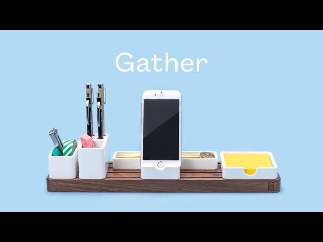 GATHER: The minimal, modular organizer that cuts through the clutter