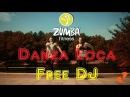 DANZA LOCA FREE DJ ZUMBA 2016