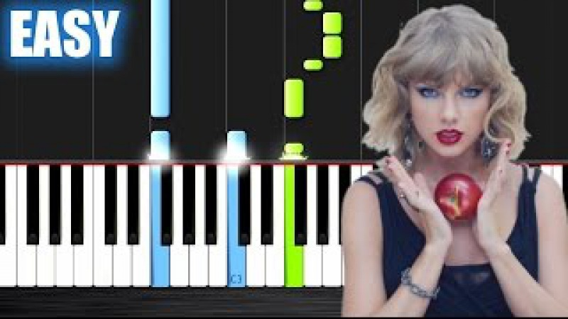 Taylor Swift - Blank Space - EASY Piano Tutorial by Peter PlutaX