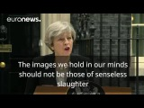 Theresa May remember the kindness and bravery after the slaughter