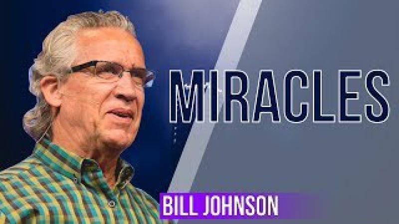Bill Johnson prophecy warning - Miracles - DECEMBER 05, 2017