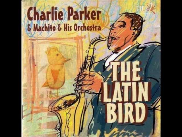 Machito Charlie Parker - The Afro-Cuban Jazz Suite