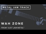 Just Jam Wah Zone  JamTrackCentral.com