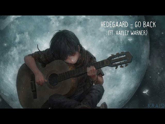 Hedegaard ft. Hayley Warner ‒ Go Back (KRAID Remix)