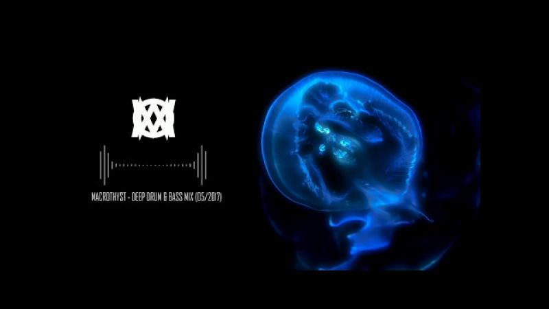 Deep DnB Mix (05/2017)