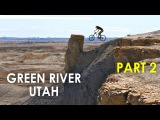 HE HIT THE SEMENUK DROP! Pushing Limits  Green River, Utah - Part 2