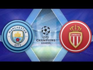 Манчестер Сити 5:3 Монако | Лига Чемпионов 2016/17 | 1/8 финала | Обзор матча