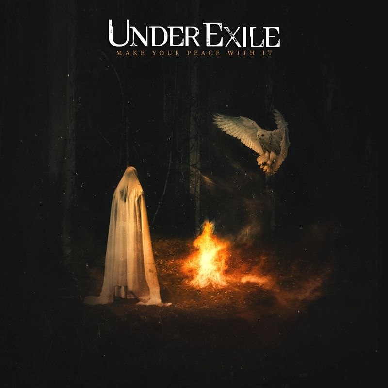 Under Exile - Make Your Peace With It (2017)