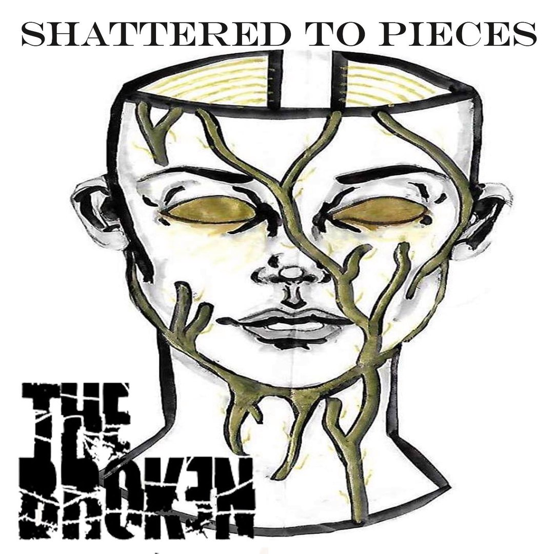 The Broken - Shattered to Pieces (2017)