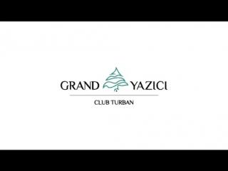 GRAND YAZICI CLUB TURBAN 5 *