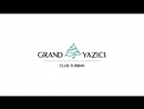 GRAND YAZICI CLUB TURBAN 5 *