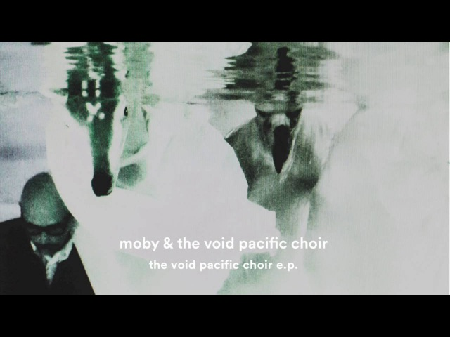 Moby The Void Pacific Choir - Moonlit Sky (unreleased)