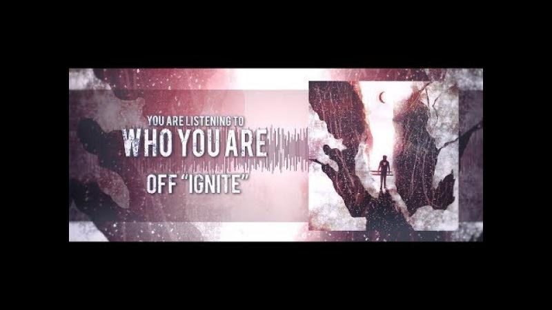 Abyss, Watching Me – Ignite (Full Album Stream)