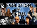 The Evolution Of Cinema 1878 2017