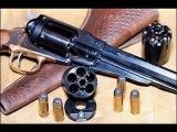 Лучшие образцы оружия Дикого Запада, револьверы, кольты, винчестеры фирмы Ремингтона