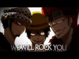 One Piece AMV - We Will Rock You COLLAB W MUGIWARA QUEEN