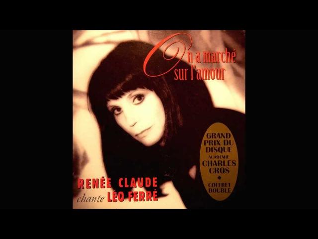 Renée Claude chante Léo Ferré - Ne chantez pas la mort.