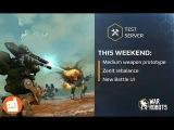 War Robots Test Server 2.9.2 - Zenit Buff  New UI Improvement