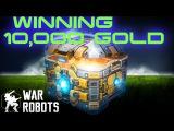 OPENING 10 GOLD CHESTS &amp 2 SUPERCHESTS  WINNING 10K GOLD  War Robots