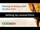 Making Websites With October CMS - Part 04 - Setting Up Laravel Elixir - видео с YouTube-канала Watch and Learn