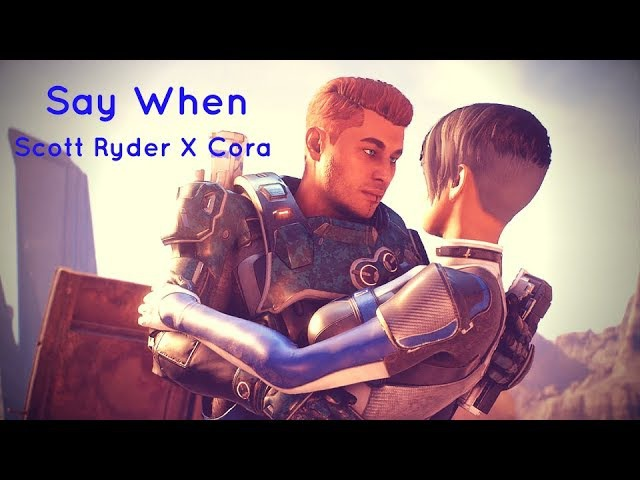Scott Ryder/Cora Say When - Mass Effect: Andromeda