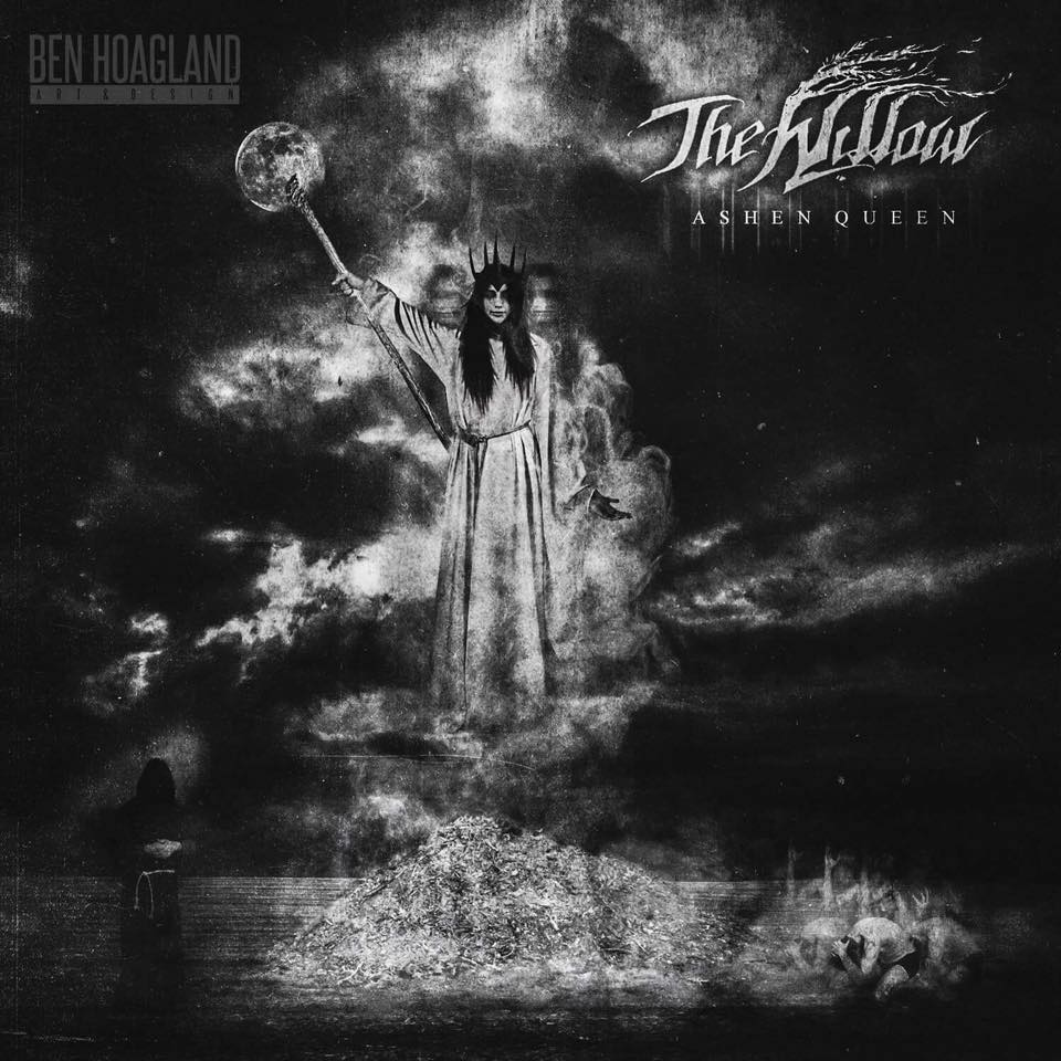 The Willow - Ashen Queen [EP] (2017)