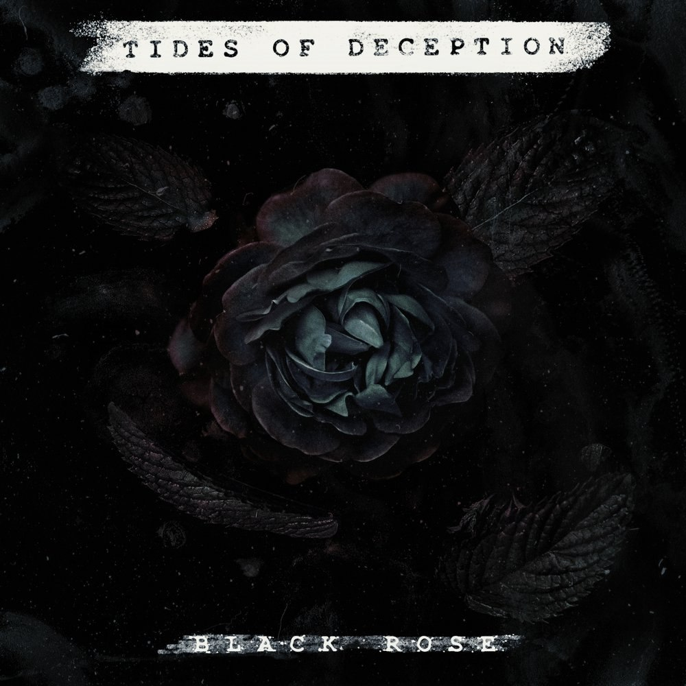 Tides Of Deception - Black Rose (2017)