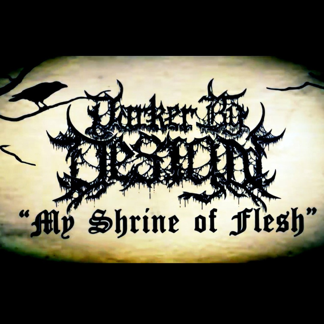 Darker By Design - My Shrine On Flesh [single] (2017)