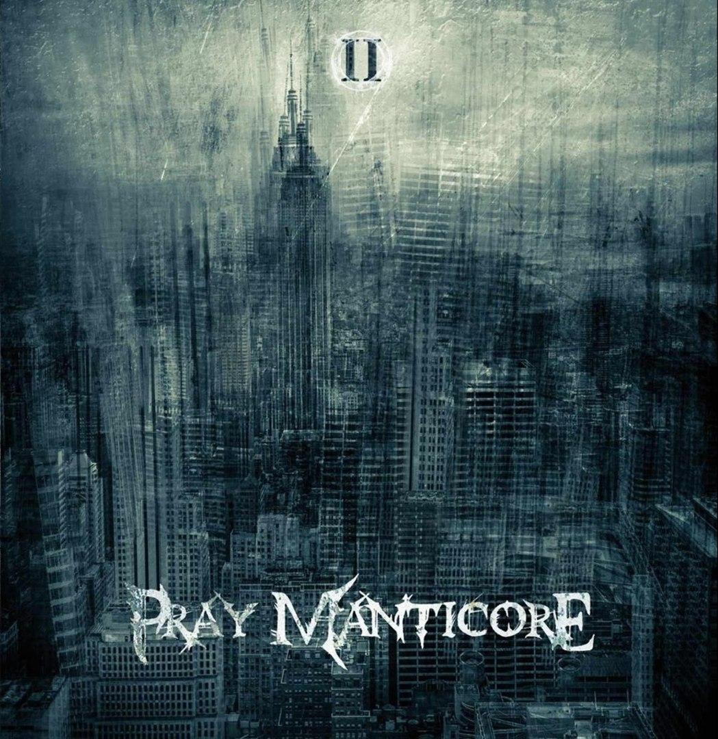 Pray Manticore - II [EP] (2017)