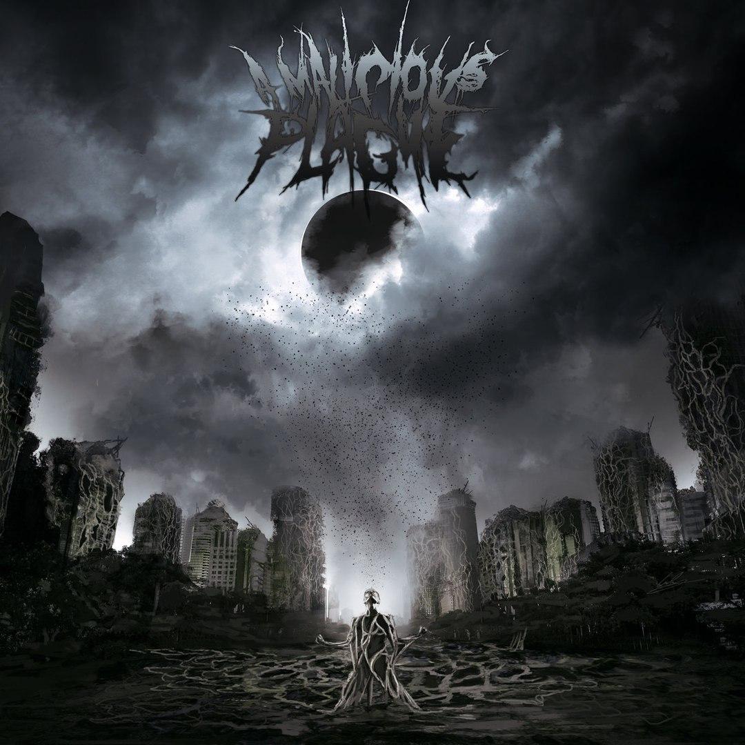 A Malicious Plague - A Malicious Plague [EP] (2017)