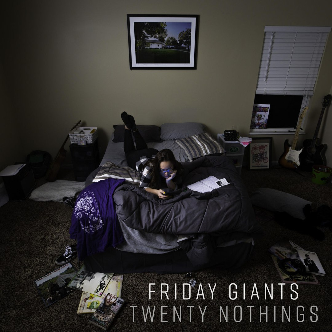 Friday Giants - Twenty Nothings (2017)